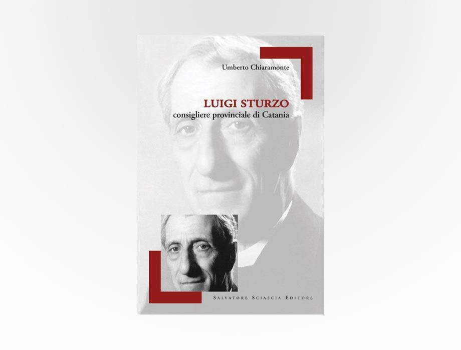Sciascia - Luigi Sturzo consigliere provinciale di Catania