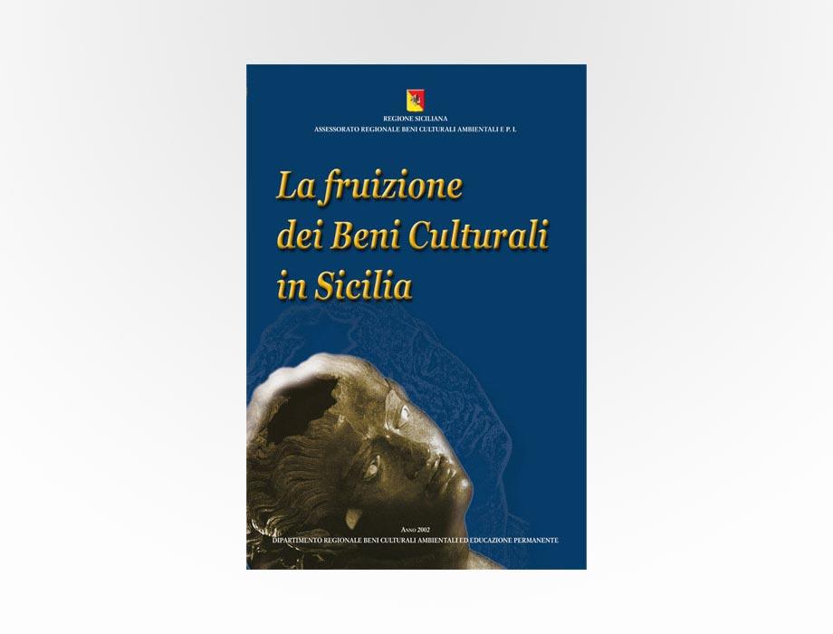 Regione Sicilia - La fruizione dei Beni Culturali in Sicilia