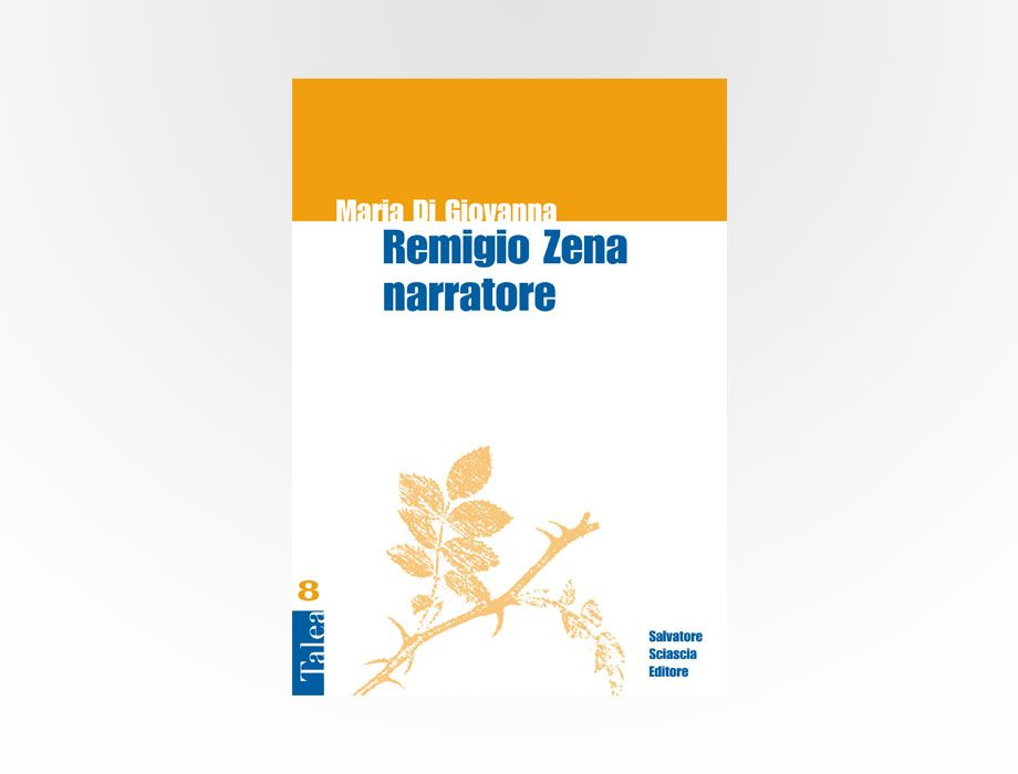 Sciascia - Remigio Zena narratore